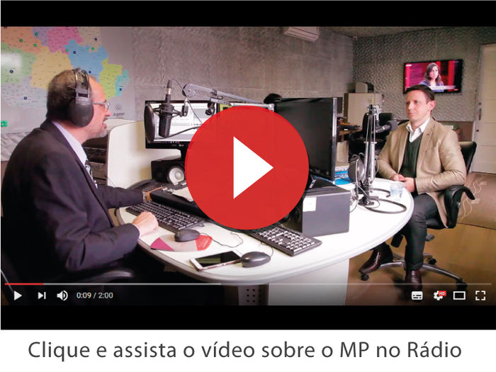 Video - MP no Radio