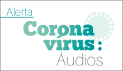 Audios MP no Radio - coronavirus